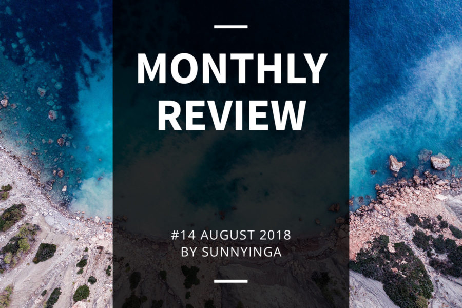 Sunnyinga Monthly Review Monatsrückblick #14 August 2018