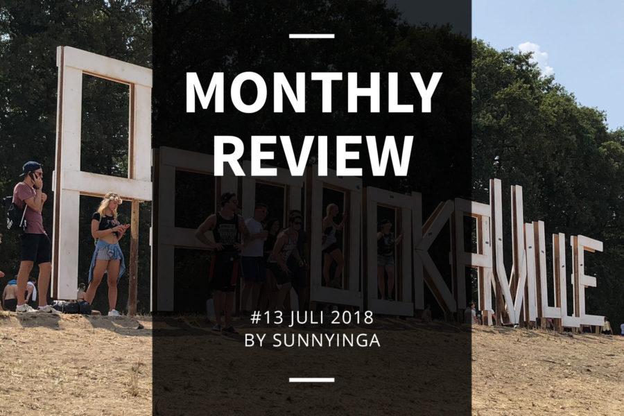 Sunnyinga Monthly Review Monatsrückblick #13 Juli 2018