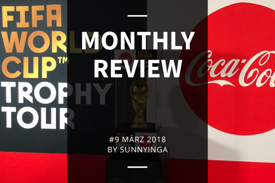 Sunnyinga Monthly Review Monatsrückblick #9 März 2018