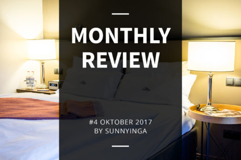 Sunnyinga Monthly Review Monatsrückblick #4 Oktober 2017