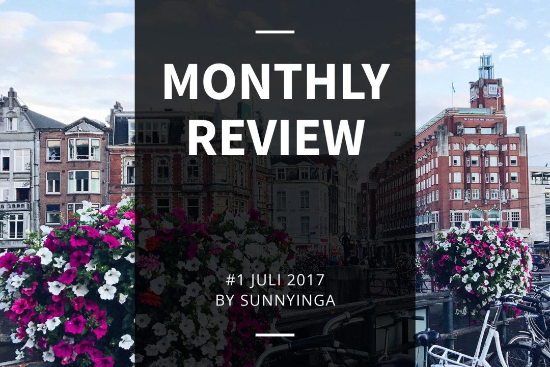 Sunnyinga Monthly Review Monatsrückblick #1 Juli 2017